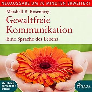 Gewaltfreie Kommunikation: Eine Sprache des Lebens - erweiterte Neuausgabe Titelbild