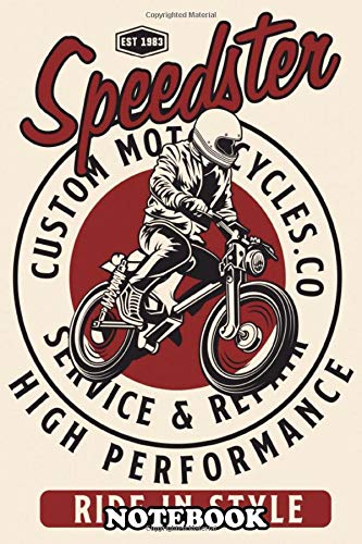 """Notebook: Best Gift About Motorcycle And Bikers , Journal for Writing, College Ruled Size 6\"""" x 9\"""", 110 Pages"""