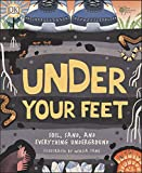 Under Your Feet..soil Sand & Other Stuff: Soil, Sand and other stuff (Royal Horticultural Society)