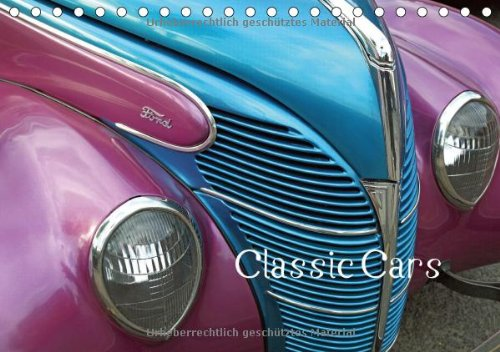Classic Cars (UK-Version) (Table Calendar 2014 DIN A5 Landscape): Pictures of American cars of the 50s to 70s and photos of affectionately designed ... these iconic cars (Table Calendar, 14 pages)