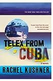 「Telex from Cuba」の画像