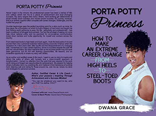 Porta Potty Princess: How to Make an Extreme Career Change, from High Heels to Steel-Toed Boots (English Edition)