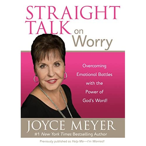 Straight Talk on Worry: Overcoming Emotional Battles with the Power of God's Word! (English Edition)