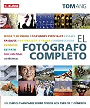 El fotografo completo / The full photographer (Spanish Edition) by Tom Ang (2011-01-03)