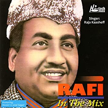 Rafi in the Mix