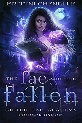 The Fae & The Fallen by Chenelle, Brittni ebook deal