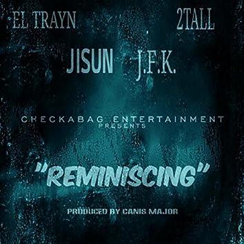 Reminising (Checkabag Entertainment Presents)