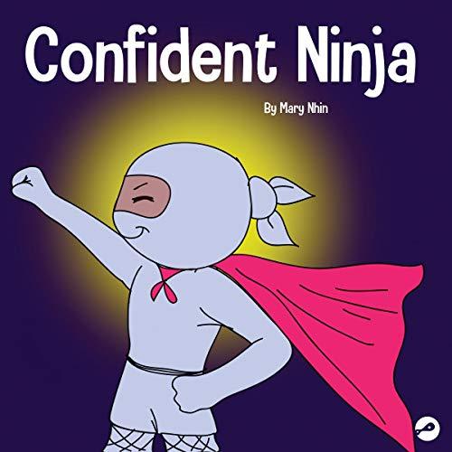 Confident Ninja: Ninja Life Hacks, Book 25