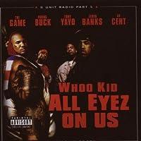 All Eyez on Us G-Unit Radio Pt 5
