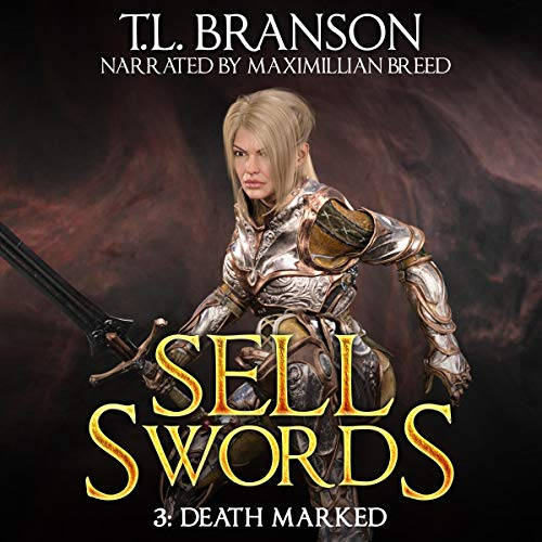 Sellswords: Death Marked audiobook cover art