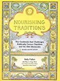 Nourishing Traditions: The Cookbook that...