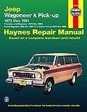 Jeep Wagoneer & Pick-Up (72 - 91) (Haynes Automotive Repair Manual Series)