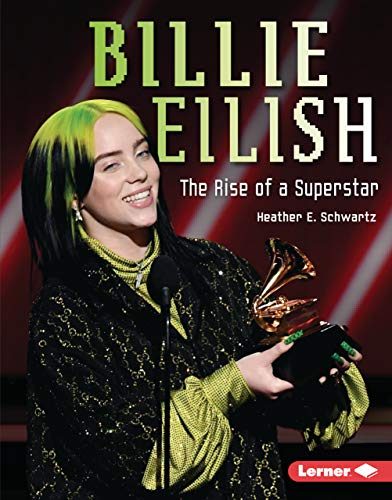 Billie Eilish: The Rise of a Superstar (Gateway Biographies) (English Edition)
