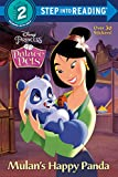 Mulan's Happy Panda (Disney Princess: Palace Pets) (Step into Reading)
