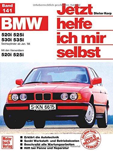 Jetzt helfe ich mir selbst. Bd.141 : BMW 520i, 525i, 530i, 535i (ab Jan. 1988)