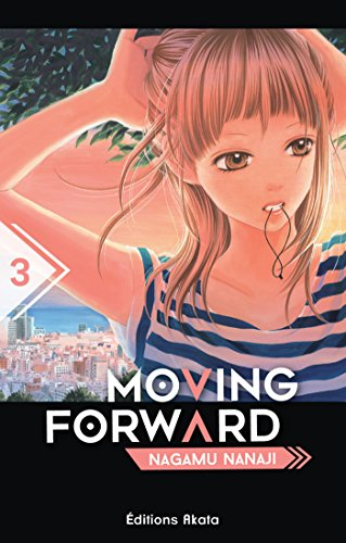 Moving Forward - tome 3