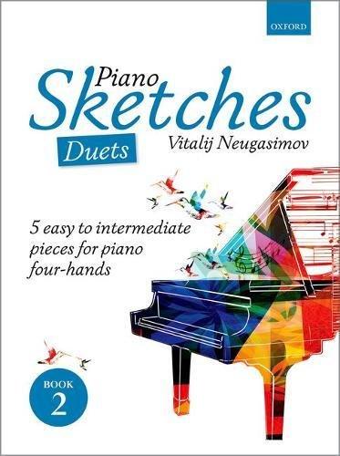 Neugasimov, V: Piano Sketches Duets Book 2: 5 easy to intermediate pieces for piano four-hands