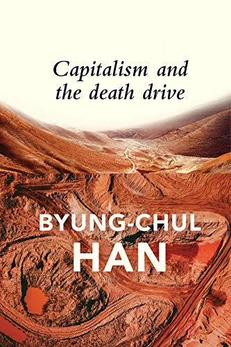 Capitalism and the Death Drive (English Edition)
