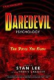 Image of Daredevil Psychology: The Devil You Know (Volume 9) (Popular Culture Psychology)
