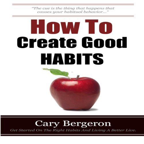 How to Create Good Habits cover art