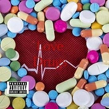 Love Drugs