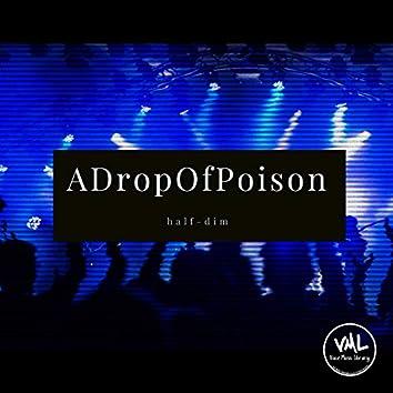 ADropOfPoison