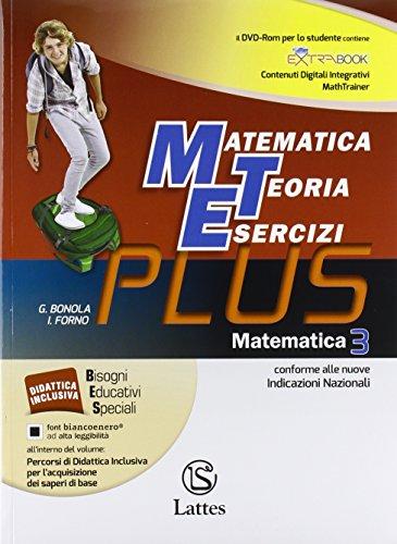 Matematica, teoria esercizi. Plus. Con mi preparo per l'interrogazione. Con quaderno delle competenze. Per le Scuole. Con DVD. Con e-book. Con espansione online: 3
