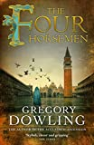 The Four Horsemen: A Venetian mystery with surprises at every turn (The Alvise Marangon Mysteries Book 2) (English Edition)