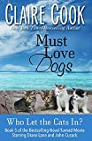 Image of Must Love Dogs: Who Let the Cats In?