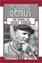Forging Genius: The Making of Casey Stengel