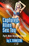 Captured Alien Sex Toy: Bundle - Parts 9-15: (Alien Abduction, Sci Fi Fantasy)