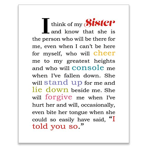 Gift for Sister - Present for Sis from Brother or Sister - Happy Birthday Sister Present - Sisters Poem Wall Art - Inspirational Quote Wall Decor - Gratitude Quotation - 8x10 Print UNFRAMED