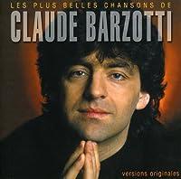 Les Plus Belles Chansons De Claude Barzo by CLAUDE BARZOTTI (2000-09-11)