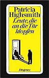 Patricia Highsmith: Leute, die an die Tür klopfen