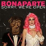 Sorry, We're Open von Bonaparte