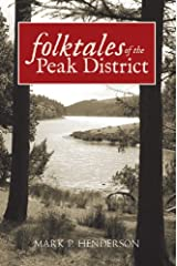 Folk Tales of the Peak District Kindle Edition