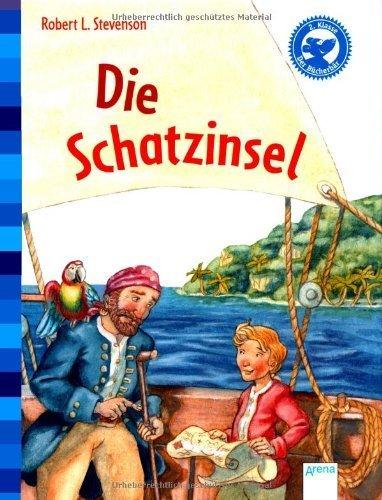 Die Schatzinsel (Klassiker für Erstleser) by Markus Zöller(1. Dezember 2012)