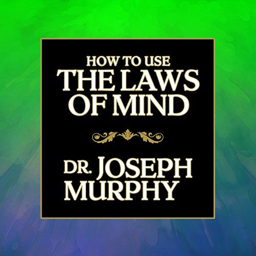 How to Use the Laws of Mind audiobook cover art