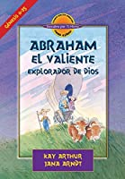 Abraham, El Valiente Explorador de Dios (D4Y) / Abraham, God's Brave Explorer (D4Y)