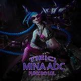 Mina Adc (Funk Do Lol) [Explicit]