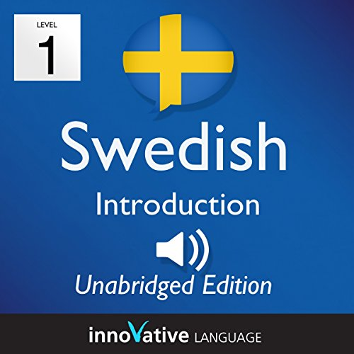 Learn Swedish - Level 1 Introduction to Swedish, Volume 1: Lessons 1-25 audiobook cover art
