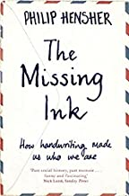 The Missing Ink: How Handwriting Made Us Who We Are
