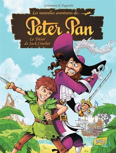 Les nouvelles aventures de Peter Pan, Tome 1 : Le Trésor de Jack Crochet