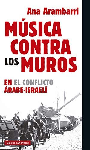 Música contra los muros (EBOOK) eBook: Arambarri, Ana: Amazon.es ...