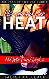 Hammering Her Heat: Hot Wife Diary Week 8 (365 Days of Free Use)