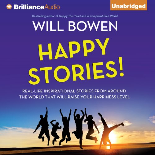 Happy Stories!     Real-Life Inspirational Stories from Around the World That Will Raise Your Happiness Level              By:                                                                                                                                 Will Bowen                               Narrated by:                                                                                                                                 Will Bowen                      Length: 7 hrs and 50 mins     30 ratings     Overall 3.7