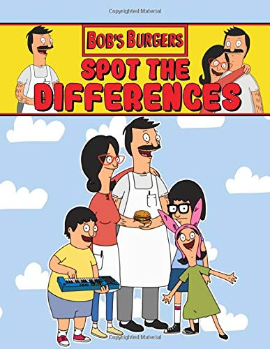 Bobs Burgers Spot The Difference: Bobs Burgers Awesome How Many Differences Activity Books For Adults, Boys, Girls