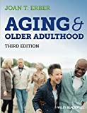 Aging and Older Adulthood, 3rd Edition