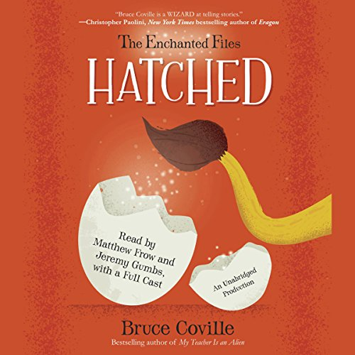 The Enchanted Files: Hatched audiobook cover art