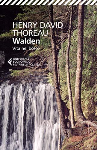 Walden: Vita nel bosco